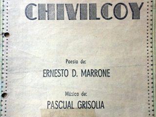 """Partitura del """"Canto a Chivilcoy"""", del poeta Ernesto D. Marrone(1911- 1986), y del músico Pascual Grisolía (1904-1983). Se editó en Buenos Aires, en el mes de septiembre de 1954."""