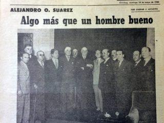 Trabajo de investigación, del escritor, periodista e historiador, Gaspar José Astarita (1928-2003), sobre la figura política y pública, del Dr. Alejandro Osvaldo Suárez.