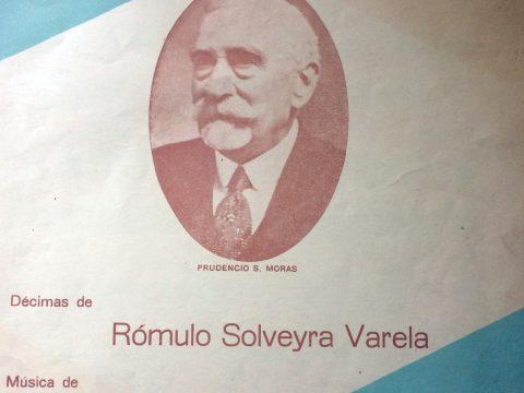 Estilo criollo «Jubileo a Don Prudencio», compuesto en el mes de junio de 1934, con motivo de los 80 joviales años, de Don Prudencio Segundo Moras, la letra, en forma de décimas criollas, pertenece a Rómulo Solveyra Varela, y la música, al gran compositor, director de orquesta y arreglador del Tango, Argentino Galván (1913-1960). La partitura, está fechada en Chivilcoy, el 1 de julio de 1934.