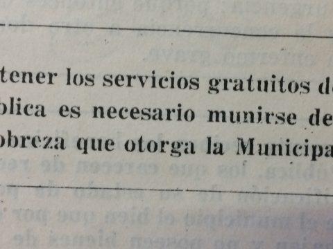 Para recibir la atención gratuita de la Asistencia Pública, había que presentar un «Certificado de Pobreza», expedido por la propia municipalidad.