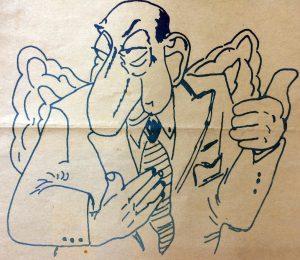 Caricatura del singular e inolvidable, actor humorístico argentino, Fidel Pintos (1905-1974), genial creador o inventor, de la ya clásica y folklórica sanata.