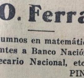 Anuncio publicitario, del maestro normal Alcides O. Ferraro, publicado en el diario local «La Razón», el 9 de abril de 1936.