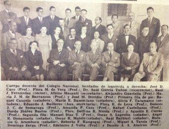Personal docente del Colegio Nacional «José Hernández», cuyo rector era, el profesor Raúl J. Fernández (Octubre de 1944).