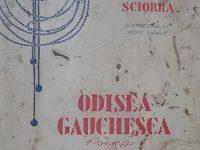 Portada del libro «Odisea Gauchesca», de Alberto Eliseo Sciorra, editado en Buenos Aires, en 1948.