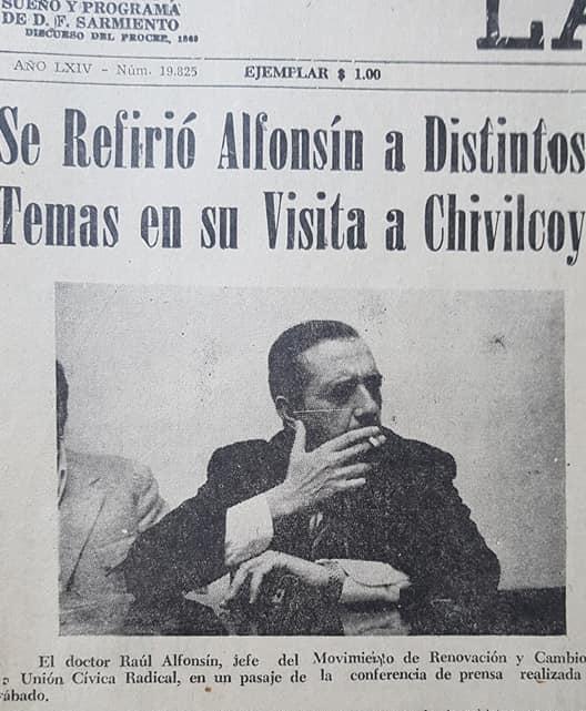 Visitas del Dr. Raúl Ricardo Alfonsín, a Chivilcoy, en los años 1972, 1974, 1981 y 1996.