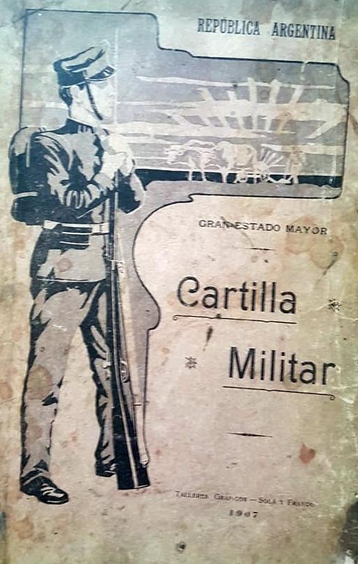 """Una curiosa """"Cartilla"""", de 1907, y el recuerdo de un militar chivilcoyano"""