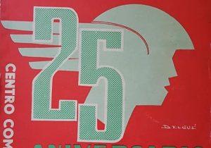 """Portada de la revista evocativa, del Centro Comercial e Industrial Chivilcoy, publicada en 1965, con motivo del 25 aniversario """"Las Bodas de Plata""""-, de dicha entidad."""