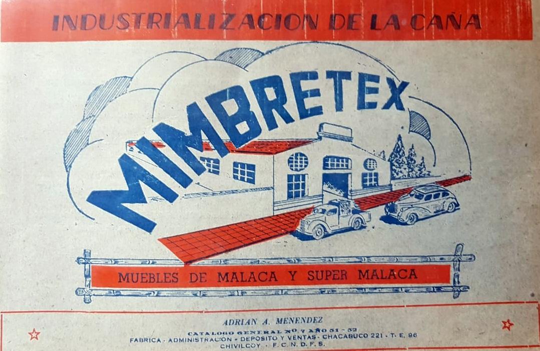 """La antigua fábrica chivilcoyana, de muebles de caña: """"Mimbretex""""."""