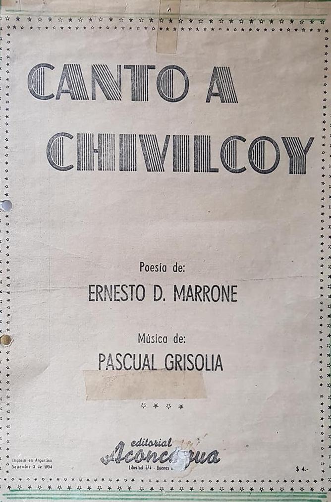 """El """"Canto a Chivilcoy"""", para el Centenario de nuestra ciudad, en 1954."""
