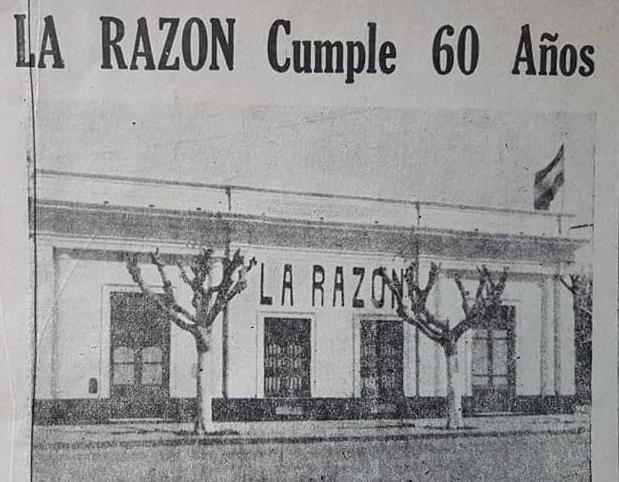 La fundación del matutino La Razón, el 16 de noviembre de 1910. La celebración del 60 aniversario, en 1970.
