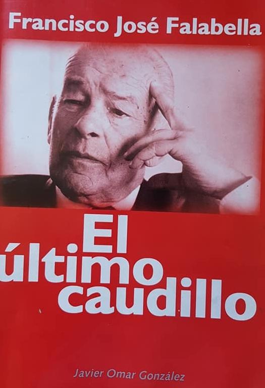 Recordando al Dr. Francisco José Falabella (1920 – 1998).