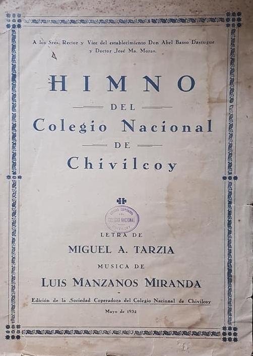 El Himno del Colegio Nacional, y dos antiguas fotografías del establecimiento, en 1944.